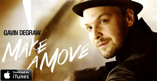 Make A Move by Gavin DeGraw available now!
