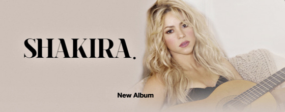 CLICK HERE TO GET THE NEW SHAKIRA ALBUM